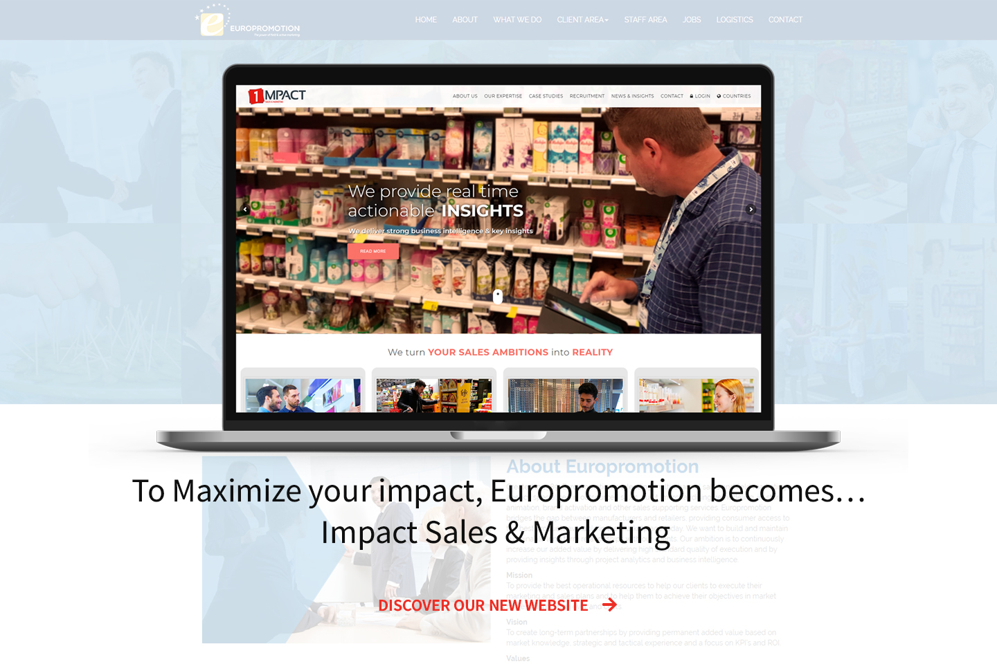 Europromotion is changing its name to become the Belgian counterpart of Impact Sales & Marketing.